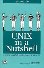 Unix in a Nutshell: Quick Reference to System V and Solaris 2 (1992, Paperback)
