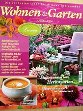 WOHNEN & GARTEN 10 2016 LUZERN Blütenbeet ENGLAND WELLNESS Bayern Food IMMERGRÜN