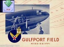Gulfport Field, Mississippi, Airplane Mechanics' School - a Digital PDF or on CD