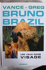 BD bruno brazil n°3 les yeux sans visage réédition 2004 TBE vance greg