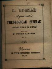 THEOLOGICAE SUMMAE COMPENDIUM PRIMA EDIZIONE S. THOMAE AQUINATIS