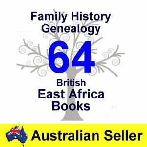Family History Tree Genealogy British East Africa 64 Old Historic Books New DVD