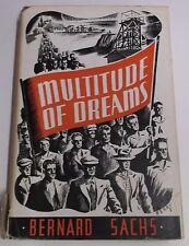 MULTITUDE OF DREAMS by BERNARD SACHS H/B D/W KAYOR PUBLISHING 1949 (SIGNED)