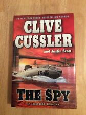 The Spy Justin Scott and Clive Cussler - SIGNED + Pic