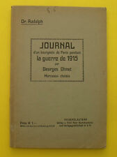 Journal D'un bourgeois de Paris , guerre de 1915 !!