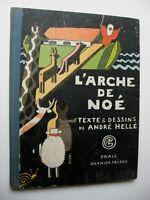 L'ARCHE DE NOÉ André Hellé HC 1926 Noah's Ark in French BESTIARY Color ILL. - D1