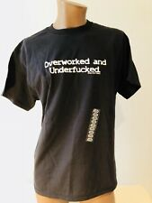 Overworked And Underfucked Funny Black Spencer's T-shirt Large Buddy New NWT