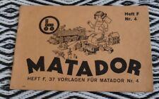 Orig. Korbuly´s Matador - Vorlagenheft für Matador Nr 4 - Heft F