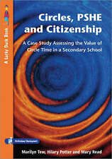 Circles, PSHE and Citizenship: Assessing the Value of Circle Time in Secondary S