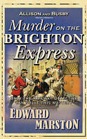 Murder on the Brighton Express by Edward Marston (Hardback, 2008)