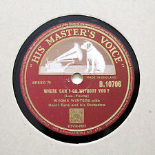 """WYOMA WINTERS """"Where Can I Go Without You / Repeat Performance"""" HMV B-10706 [78]"""