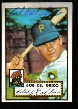 Bobby Del Greco Signed 1952 Topps Reprint Card Auto