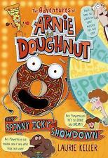 The Spinny Icky Showdown (the Adventures Of Arnie The Doughnut): By Laurie Ke...