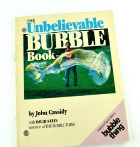 The Unbeleivable Bubble Book JOhn Cassidy David Stein Thing 1987 How To Making