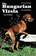 The Hungarian Vizsla (World of Dogs), Gottlieb, Gay, Good Book