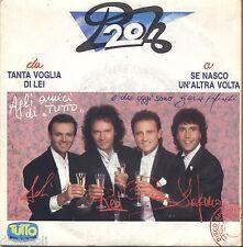"""POOH Da Tanta voglia di lei a Se nasco un'altra volta VINYL 7"""" 45 LP 1985 NM/VG+"""