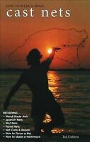 How to Make and Mend Cast Nets, Paperback by Dahlem, T., Brand New, Free ship...