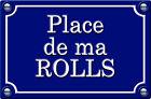 PLACE DE MA ROLLS ROYCE - 29cm AUTOCOLLANT STICKER AUTO PR0173