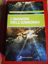 M.C. Giordano-I signori dell'armonia-Sovera Edizioni 2009