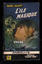 FLEUVE NOIRE   ANGOISSE 1967-N°142 - MARC AGAPIT -L'ILE MAGIQUE -