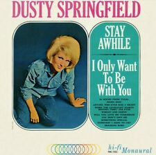 Dusty Springfield - Stay A While, I Only Want To Be With You Vinyl LP PMC-7003