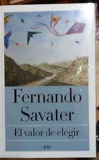 El Valor De Elegir by Fernando Sabater, Libro en Español, New Free Shipping