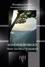 NEU OVP Lyrik SOMMERMORGEN  Marie von Ebner-Eschenbach 50 zeitlose Gedichte 2017