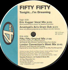 FIFTY FIFTY  - Tonight... I'm Dreaming (Eric Kupper Vocal Mix) - 4 Play
