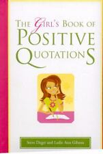 The Girl's Book of Positive Quotations by Steve Deger (2008, Hardcover)