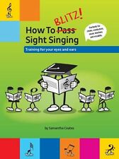 How To Blitz Sight Singing Vocalist Voice Training Learn to Read Sing Music Book
