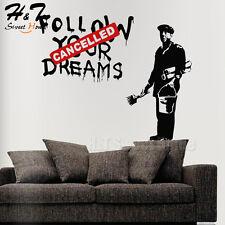 Banksy Follow Your Dreams Cancelled Man Art Vinyl Wall Sticker Decals Home Decor