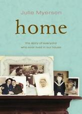 Home: The Story of Everyone Who Ever Lived in Our House,Julie Myerson