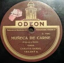 TANGO 78 rpm RECORD Odeon CARLOS GARDEL Muñeca de carne / Ventanita del arrabal