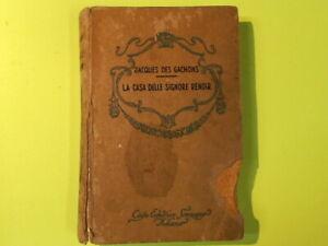 LA CASA DELLE SIGNORE RENOIR DE GACHONS SONZOGNO 1935