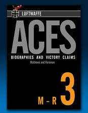 Luftwaffe Aces – Biographies and Victory Claims - Volume 3