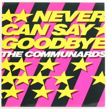 The Communards , Never Can Say Goodbye   Vinyl Record *USED*