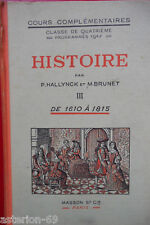 HISTOIRE 1610-1815 J.HALLYNCK M.BRUNET4E 1948 MASSON