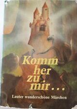 Komm her zu mir... Lauter wunderschöne Märchen (1983) Ideal zum Vorlesen