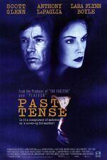 PAST TENSE Movie POSTER 27x40 Scott Glenn Lara Flynn Boyle Anthony LaPaglia