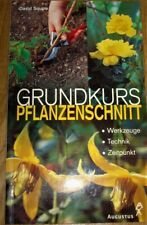 Gartenbuch Grundkurs Pflanzenschnitt