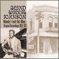 Blind Willie Johnson - Nobodys Fault But Mine [CD]
