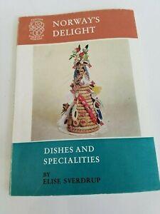 Vintage NORWAY'S DELIGHT Elisa Sverdrup Norwegian Cookbook Dishes Specialties