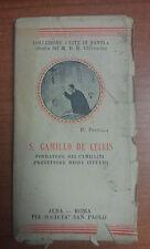 LIBRO SAN CAMILLO DE LELLIS COLLEZIONE VITE DI SANTI PIA SOCIETA' SAN PAOLO 1934