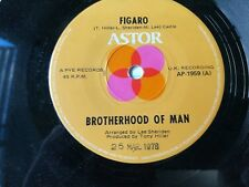 BROTHERHOOD OF MAN-FIGARO.7'' SINGLE