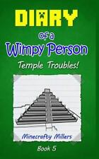 Diary of a Wimpy Person: Temple Troubles! (Minecraft adventure books-ExLibrary