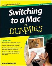 Switching to a Mac For Dummies (For Dummies (Computers)) by Arnold Reinhold, NEW