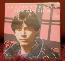 JACKSON BROWNE -FOR AMERICA-TILL I GO DOWN - NUOVO 1986