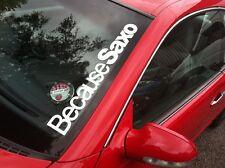 Because Saxo Parabrezza Adesivo VTS VTR DRIFT MOD GAS STANCE 550x75mm