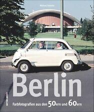 BERLIN 50er 60er Jahre Stadt Geschichte Bildband Bilder Fotos Buch Archivbilder