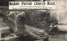 Bedale. Parish Church Roof. Result of the Ravages of the Death Watch Beetle 1925
